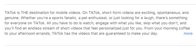 TikTok intorductory text before the more cut off on the app store preview