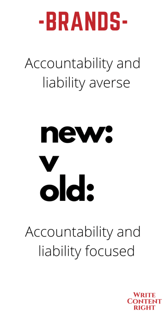 who takes accountability and liability in new and established brand cultures
